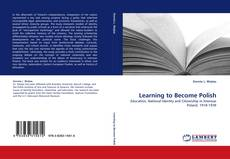 Bookcover of Learning to Become Polish