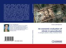 Borítókép a  An economic evaluation of nitrate in groundwater - hoz