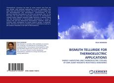 Capa do livro de BISMUTH TELLURIDE FOR THERMOELECTRIC APPLICATIONS