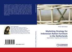 Bookcover of Marketing Strategy for Indonesian Rattan Furniture in the Netherlands