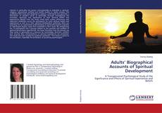 Couverture de Adults' Biographical Accounts of Spiritual Development