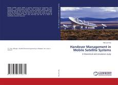 Bookcover of Handover Management in Mobile Satellite Systems