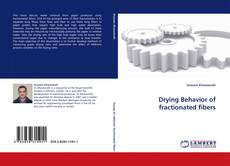 Bookcover of Drying Behavior of fractionated fibers