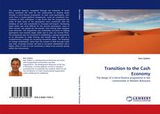 Bookcover of Transition to the Cash Economy
