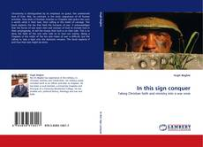Bookcover of In this sign conquer