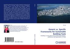 Bookcover of Generic vs. Specific Frameworks for Sustainable Building Tools