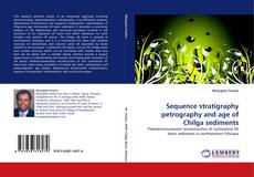 Portada del libro de Sequence stratigraphy petrography and age of Chilga sediments