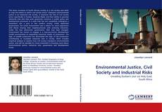 Bookcover of Environmental Justice, Civil Society and Industrial Risks