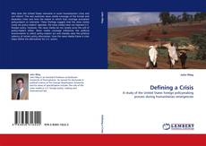 Bookcover of Defining a Crisis
