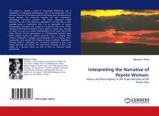 Borítókép a  Interpreting the Narrative of Peyote Woman: - hoz