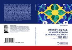 Portada del libro de SANCTIONS ON IRAQ: FEMINIST ACTIVISM VS.PATRIARCHAL POLICY 1990-2003