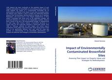 Portada del libro de Impact of Environmentally Contaminated Brownfield Sites