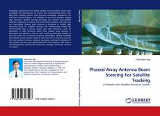 Bookcover of Phased Array Antenna Beam Steering For Satellite Tracking