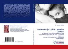 Bookcover of Autism Project of Dr. Jennifer Dustow