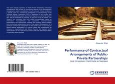 Bookcover of Performance of Contractual Arrangements of Public-Private Partnerships