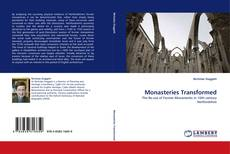 Bookcover of Monasteries Transformed