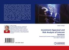 Bookcover of Investment Appraisal and Risk Analysis of Internet Services