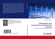 Bookcover of Individualism and Community in Teaching And Learning