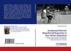 Bookcover of Analyzing Preferred/ Dispreferred Responses in Four Action Sequences