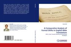 Portada del libro de A Comparative Analysis of Formal Shifts in English Bible Translations
