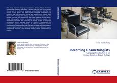 Bookcover of Becoming Cosmetologists