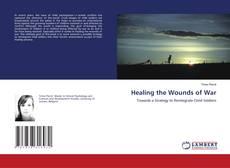 Обложка Healing the Wounds of War