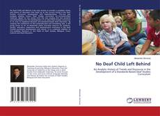 Bookcover of No Deaf Child Left Behind