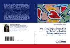 Couverture de The reality of pharmaceutical care-based medication therapy management