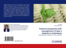 Bookcover of Patient''s perspective:Self-management of type 2 diabetes in Indonesian