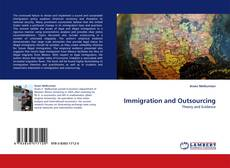 Bookcover of Immigration and Outsourcing