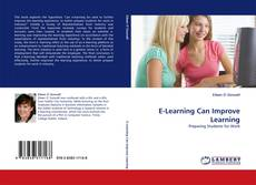Copertina di E-Learning Can Improve Learning