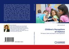 Bookcover of Children''s Perceptions of Violence