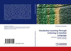 Bookcover of Vocabulary Learning Through Listening In Another Language