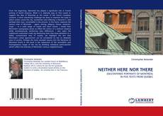 Bookcover of NEITHER HERE NOR THERE
