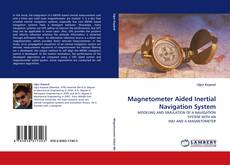 Bookcover of Magnetometer Aided Inertial Navigation System
