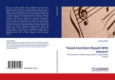"Bookcover of ""Good Invention Repaid With Interest"""