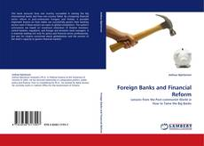 Bookcover of Foreign Banks and Financial Reform