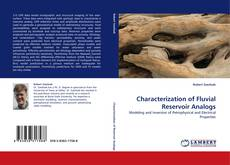 Bookcover of Characterization of Fluvial Reservoir Analogs