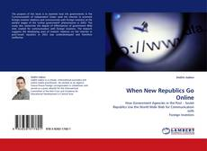 Bookcover of When New Republics Go Online