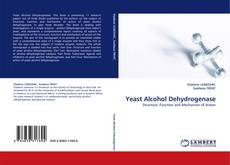 Bookcover of Yeast Alcohol Dehydrogenase