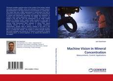 Couverture de Machine Vision in Mineral Concentration