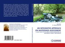 Обложка AN INTEGRATED APPROACH ON WATERSHED ASSESSMENT