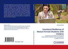 Copertina di Emotional Wellbeing of Mature Female Students with Children