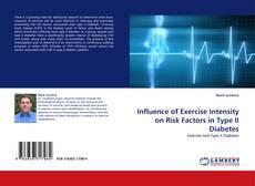 Обложка Influence of Exercise Intensity on Risk Factors in Type II Diabetes