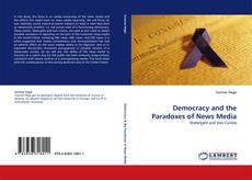 Buchcover von Democracy and the Paradoxes of News Media