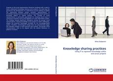 Bookcover of Knowledge sharing practices