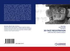 Bookcover of 3D FACE REGISTRATION