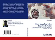 Bookcover of Galaxy Modelling using Bayesian Statistics
