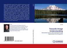 Bookcover of Towards Image Understanding