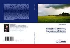 Bookcover of Perceptions of Nature, Expressions of Nation: